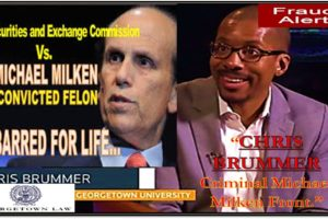 Georgetown Professor CHRIS BRUMMER, CFTC NOMINEE, MICHAEL MILKEN FRONT MAN, NICOLE GUERON FRAUD