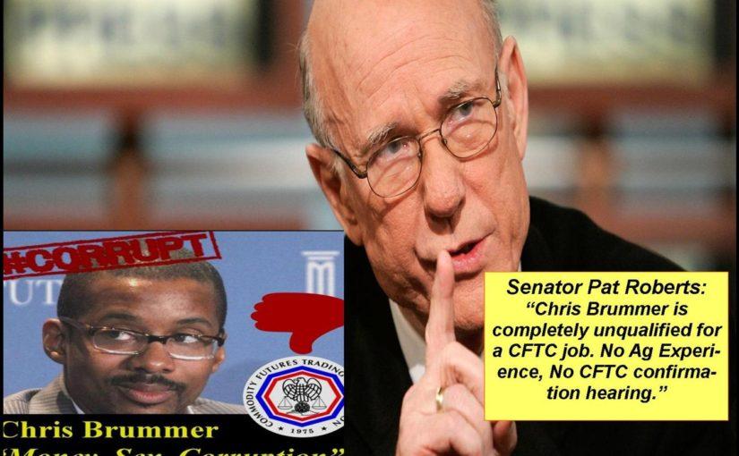 CFTC NOMINEE CHRIS BRUMMER, TASTY GERMAN BRATWURST SAUSAGES, BUT NO AG